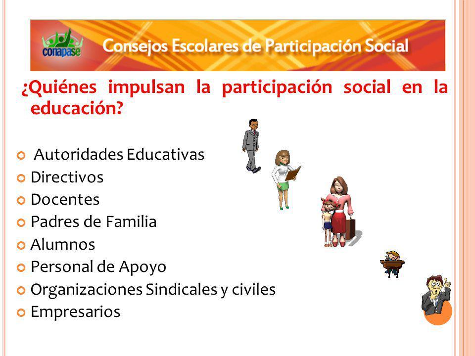¿Quiénes impulsan la participación social en la educación