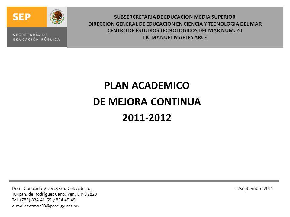 PLAN ACADEMICO DE MEJORA CONTINUA 2011-2012