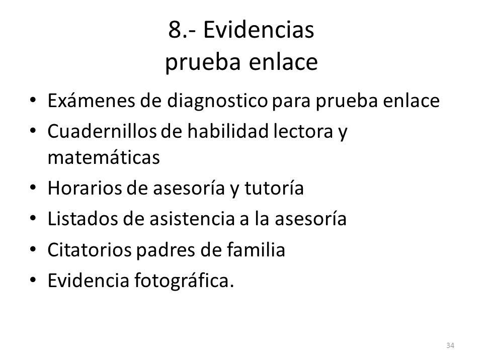 8.- Evidencias prueba enlace