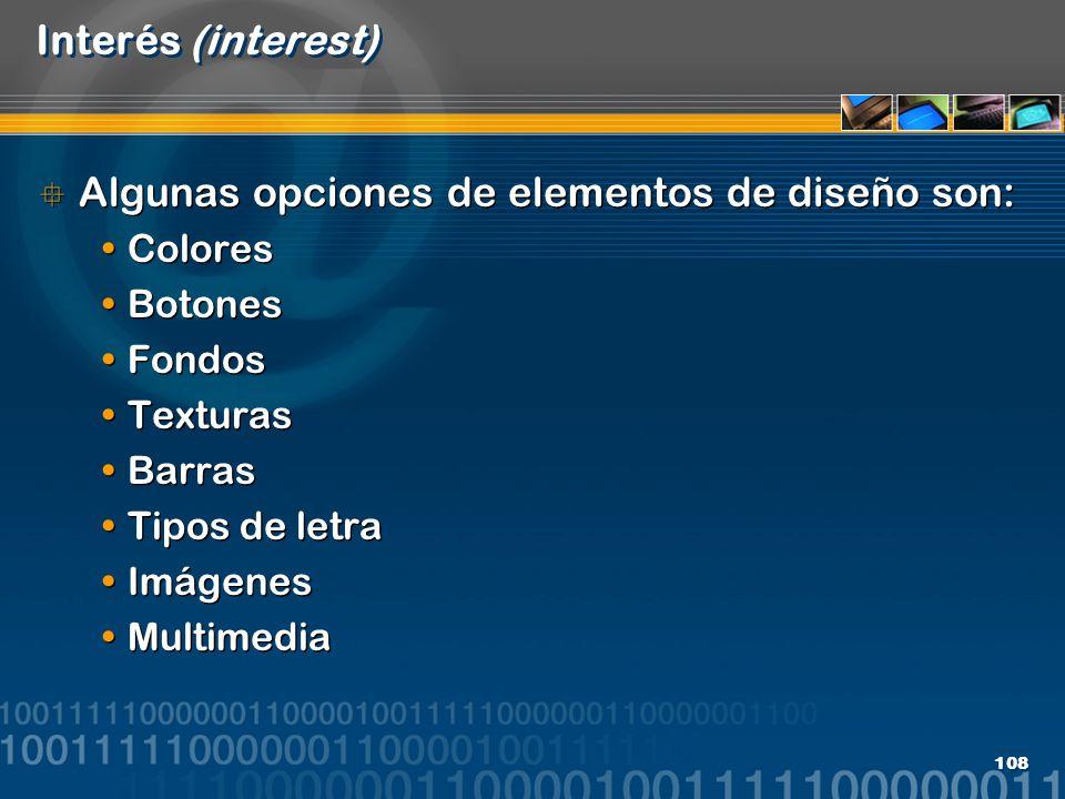 Algunas opciones de elementos de diseño son: