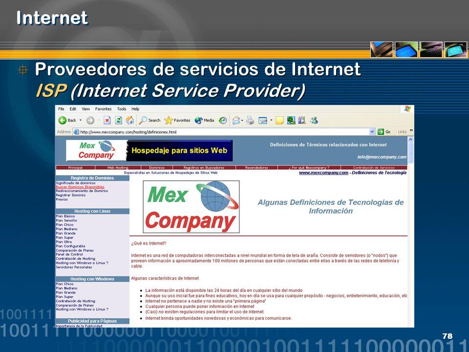 Internet Proveedores de servicios de Internet ISP (Internet Service Provider)