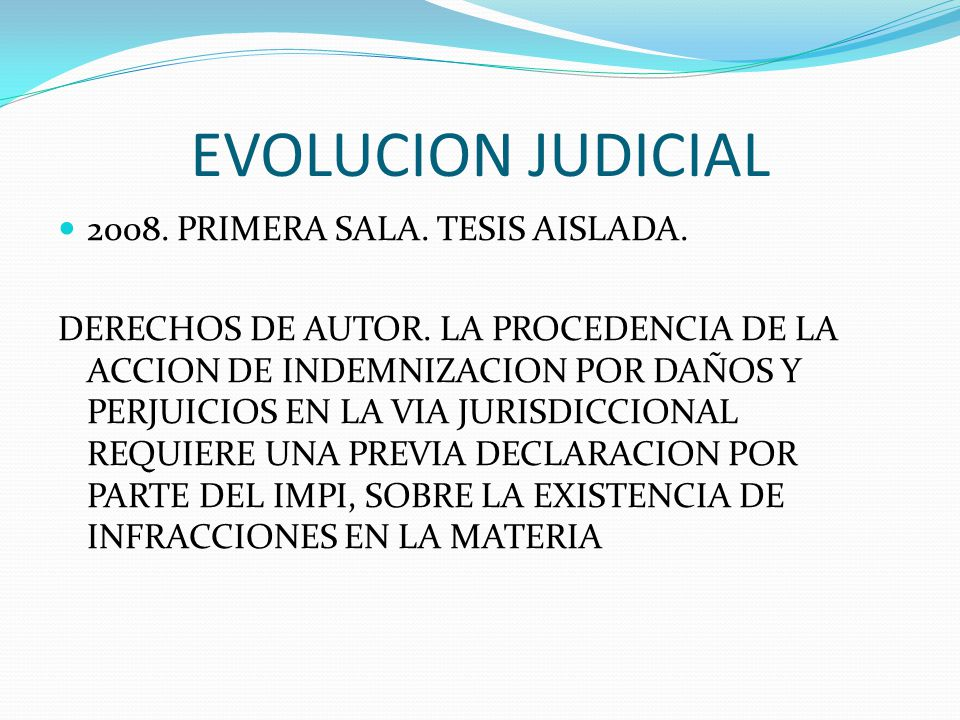 EVOLUCION JUDICIAL 2008. PRIMERA SALA. TESIS AISLADA.