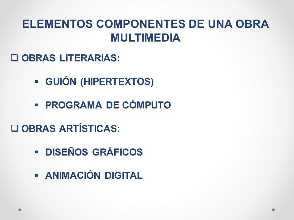 ELEMENTOS COMPONENTES DE UNA OBRA MULTIMEDIA