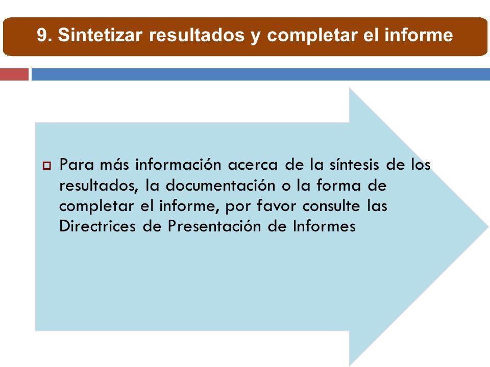 9. Sintetizar resultados y completar el informe