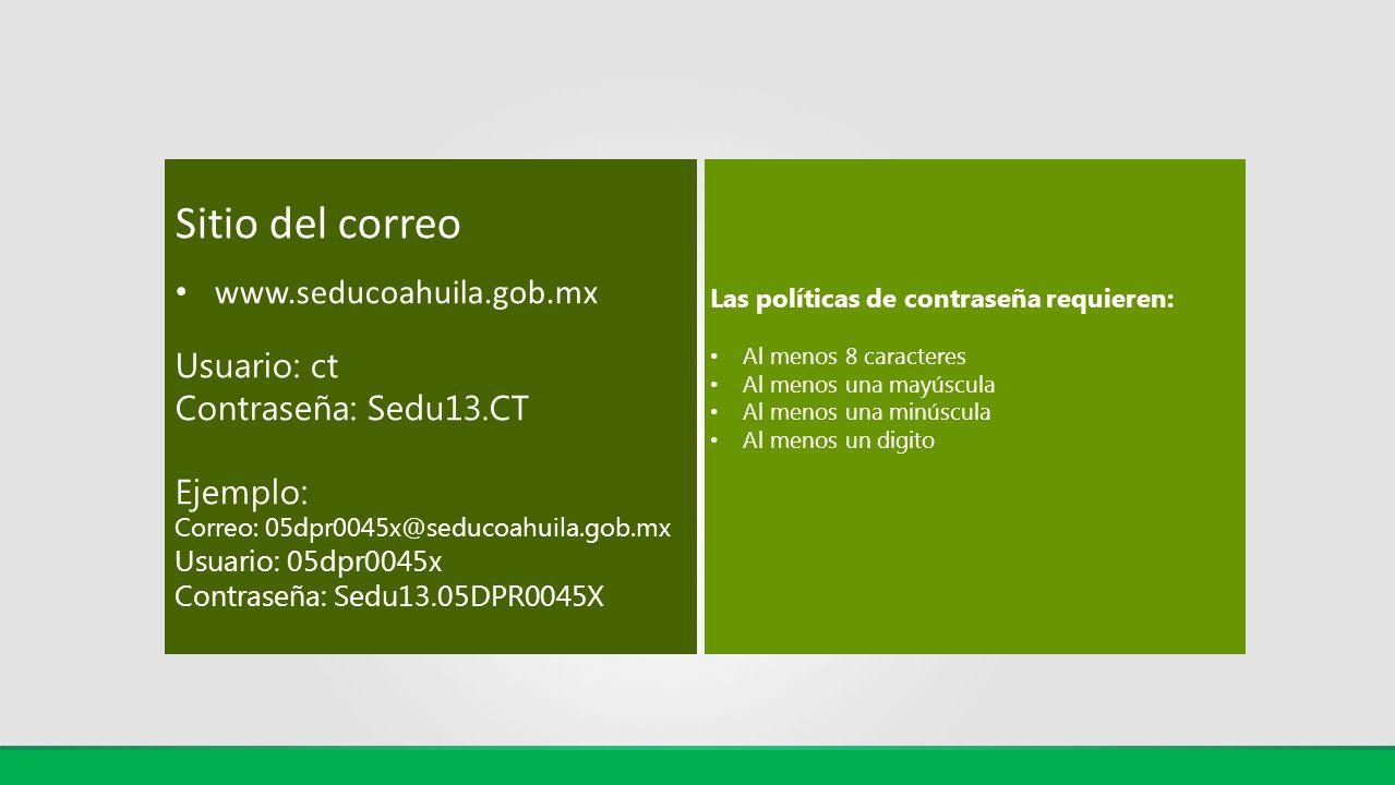Sitio del correo www.seducoahuila.gob.mx Usuario: ct