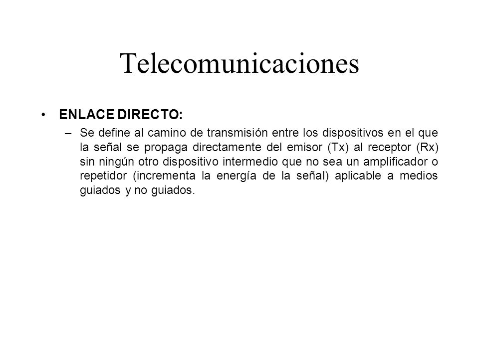 Telecomunicaciones ENLACE DIRECTO: