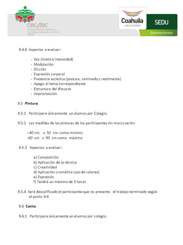 9.4.6 Aspectos a evaluar: - Voz (matiz e intensidad) - Modulación. - Dicción. - Expresión corporal.