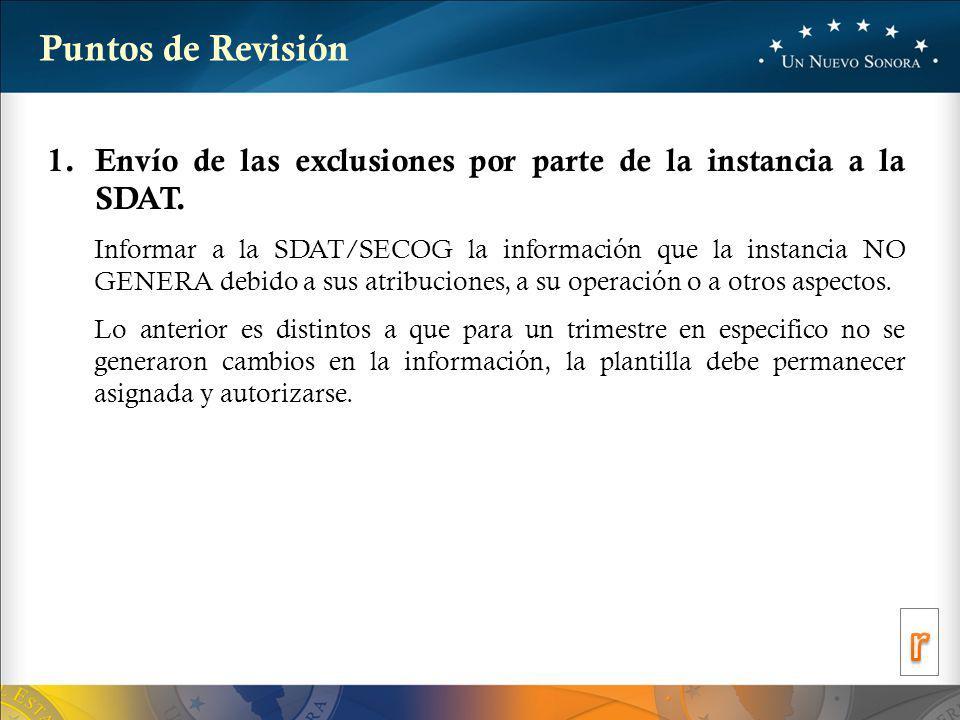 Puntos de Revisión Envío de las exclusiones por parte de la instancia a la SDAT.