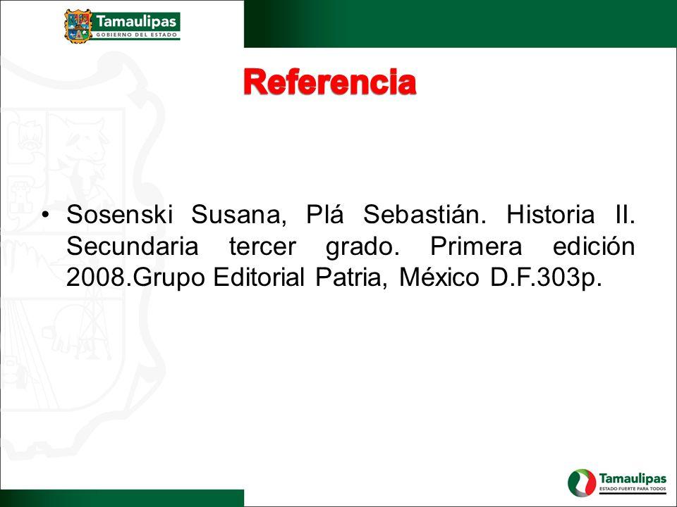 Referencia Sosenski Susana, Plá Sebastián. Historia II.