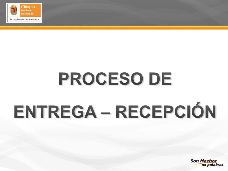 PROCESO DE ENTREGA – RECEPCIÓN