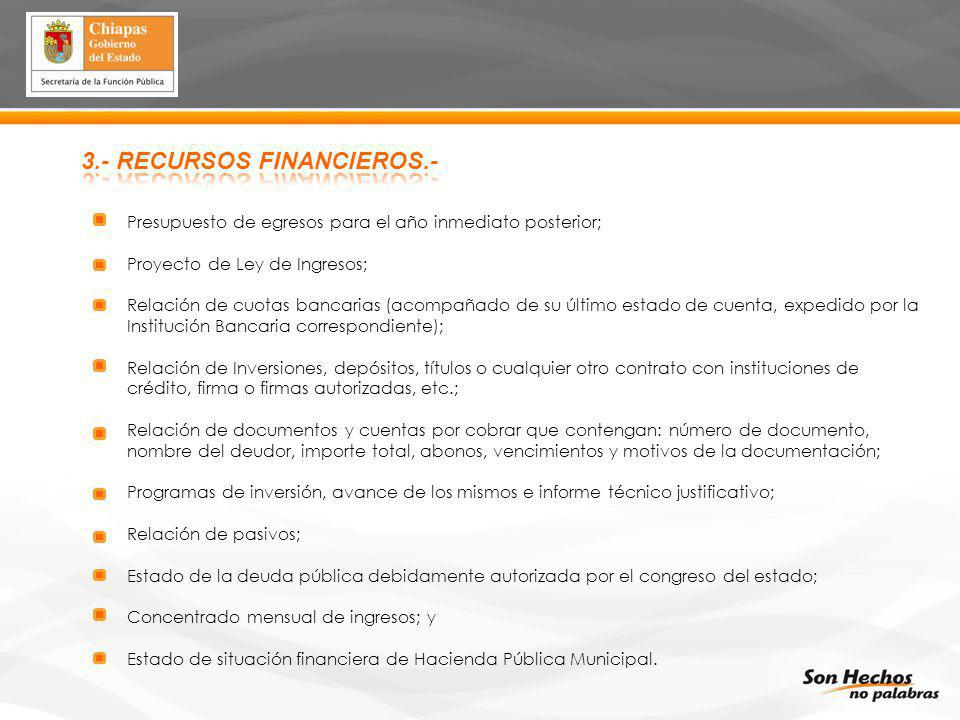 3.- RECURSOS FINANCIEROS.-
