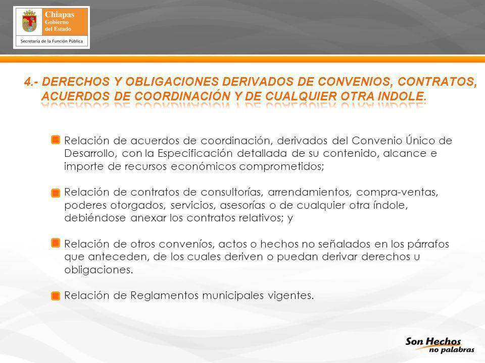 4.- DERECHOS Y OBLIGACIONES DERIVADOS DE CONVENIOS, CONTRATOS,