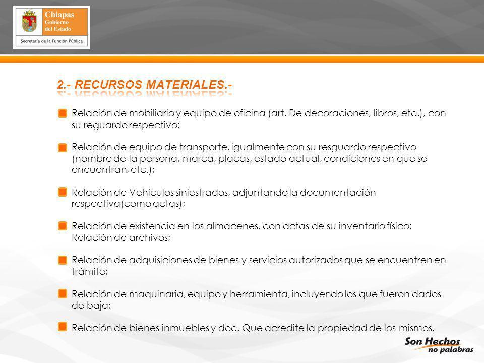 2.- RECURSOS MATERIALES.-