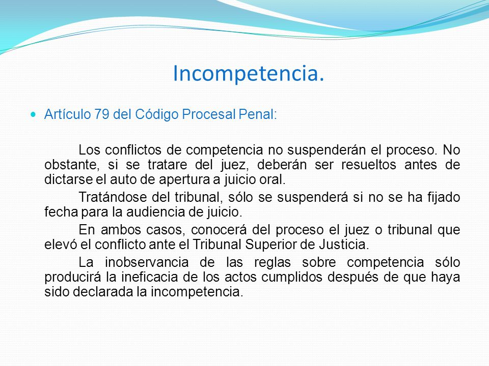 Incompetencia. Artículo 79 del Código Procesal Penal: