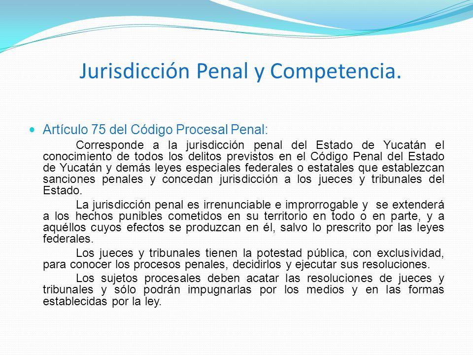 Jurisdicción Penal y Competencia.