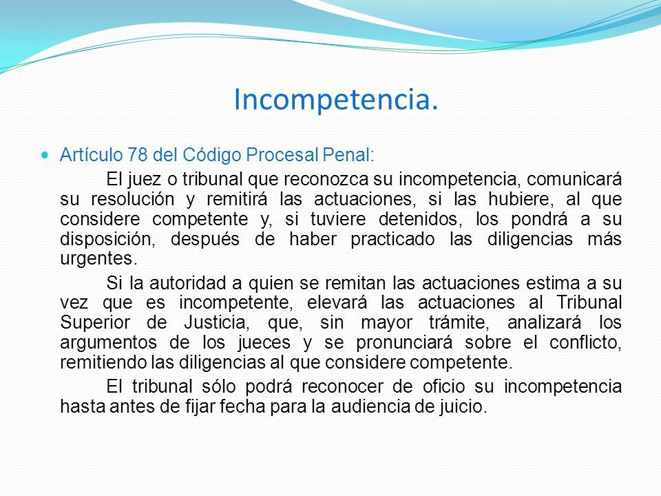 Incompetencia. Artículo 78 del Código Procesal Penal: