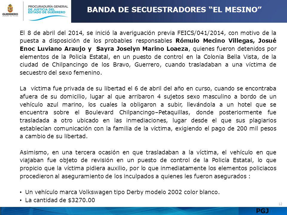 BANDA DE SECUESTRADORES EL MESINO