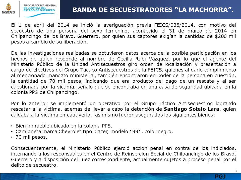 BANDA DE SECUESTRADORES LA MACHORRA .