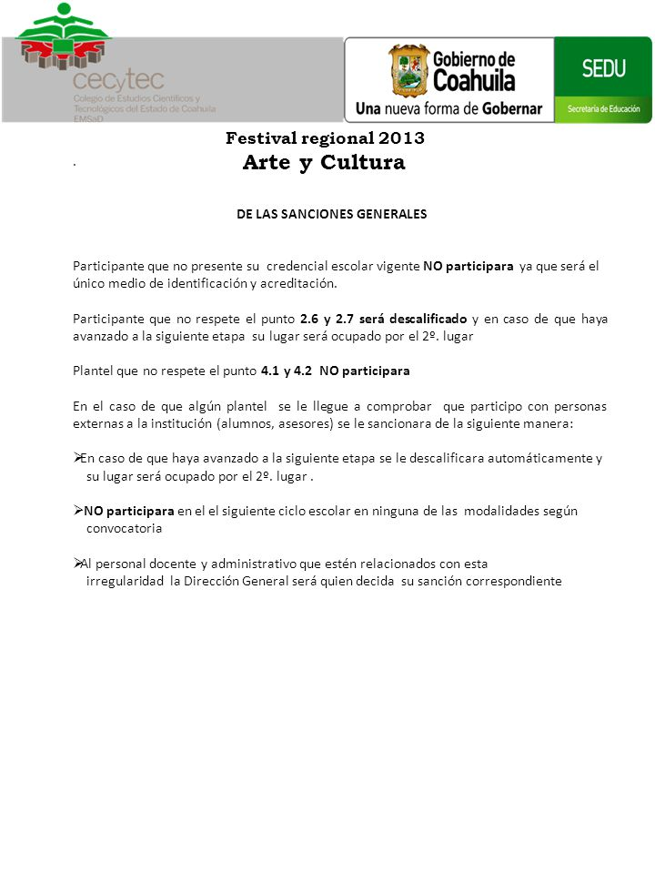 Festival regional 2013 Arte y Cultura . DE LAS SANCIONES GENERALES