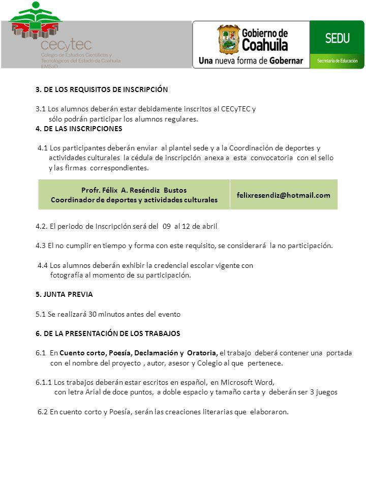 3. DE LOS REQUISITOS DE INSCRIPCIÓN