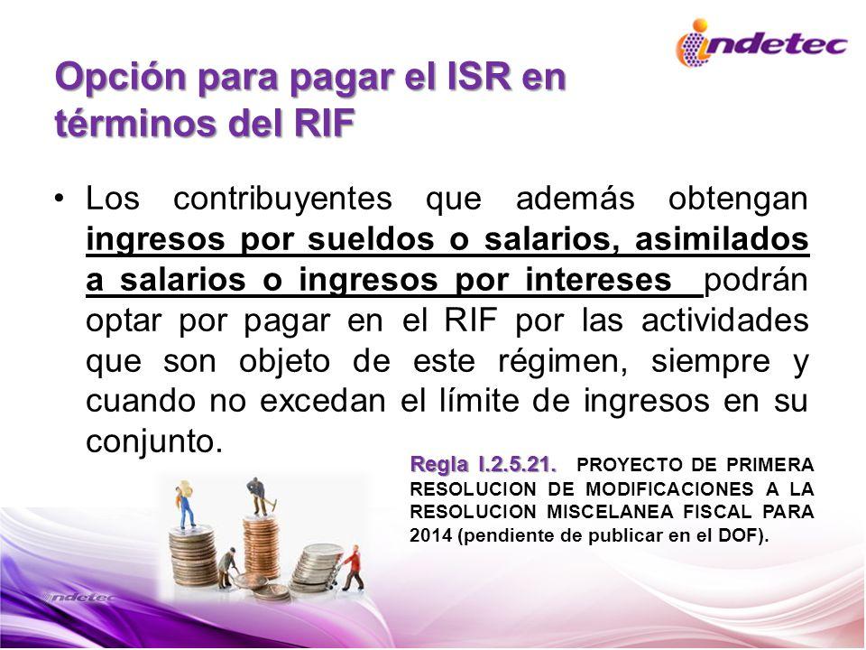Opción para pagar el ISR en términos del RIF