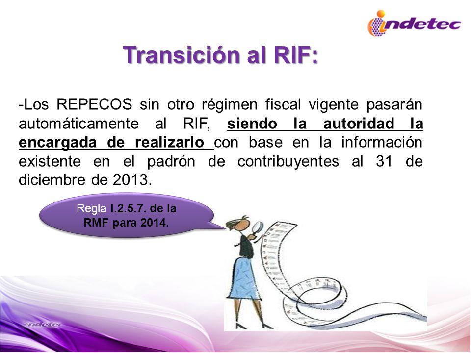 Transición al RIF: