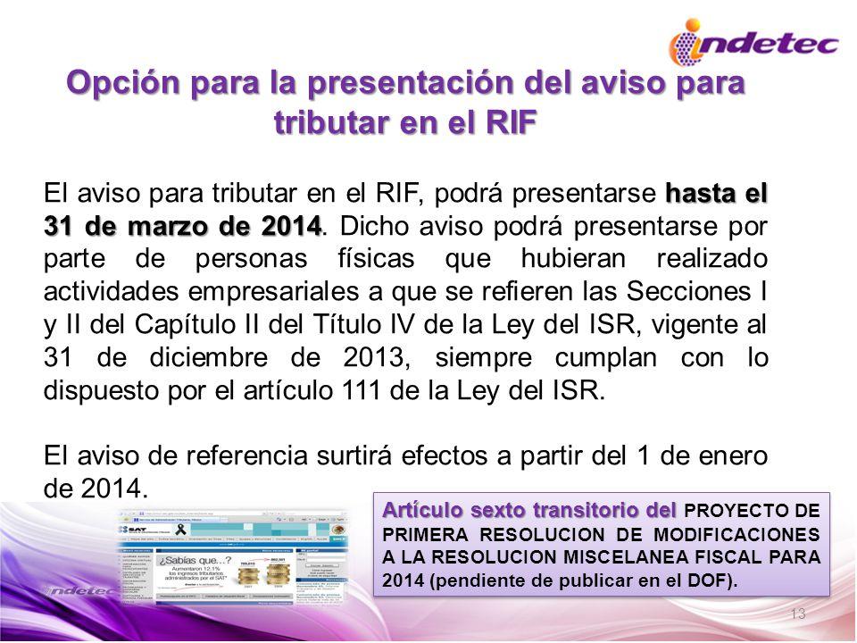 Opción para la presentación del aviso para tributar en el RIF