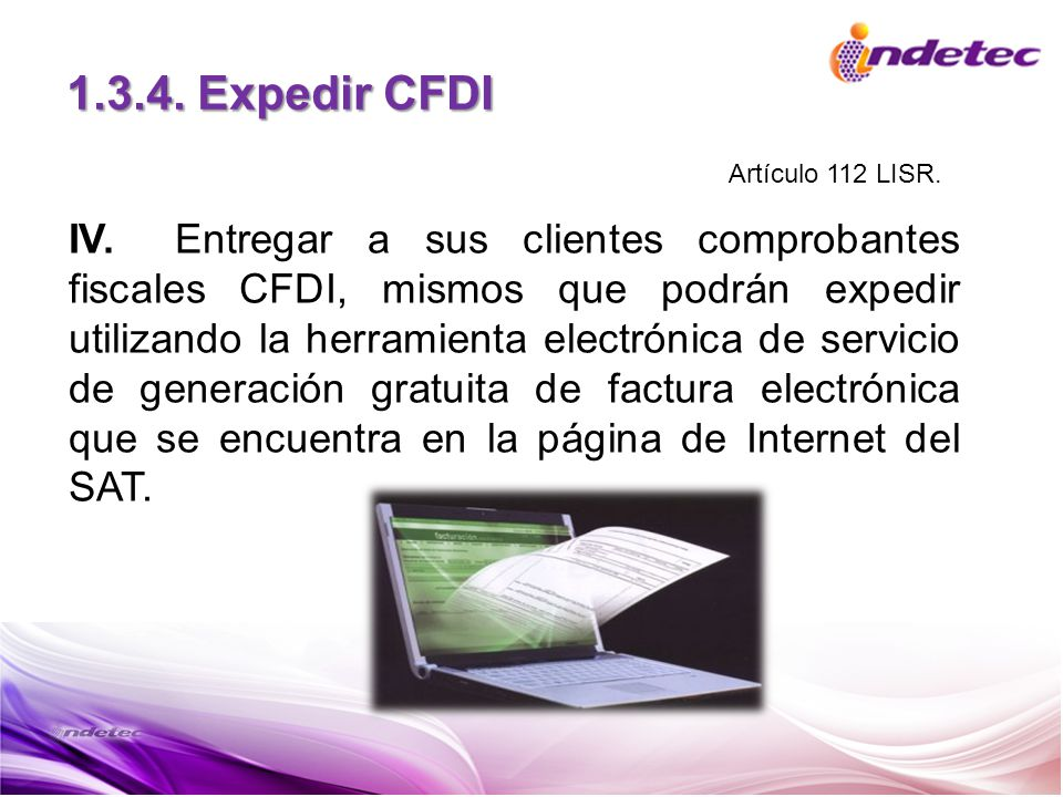 1.3.4. Expedir CFDI Artículo 112 LISR.