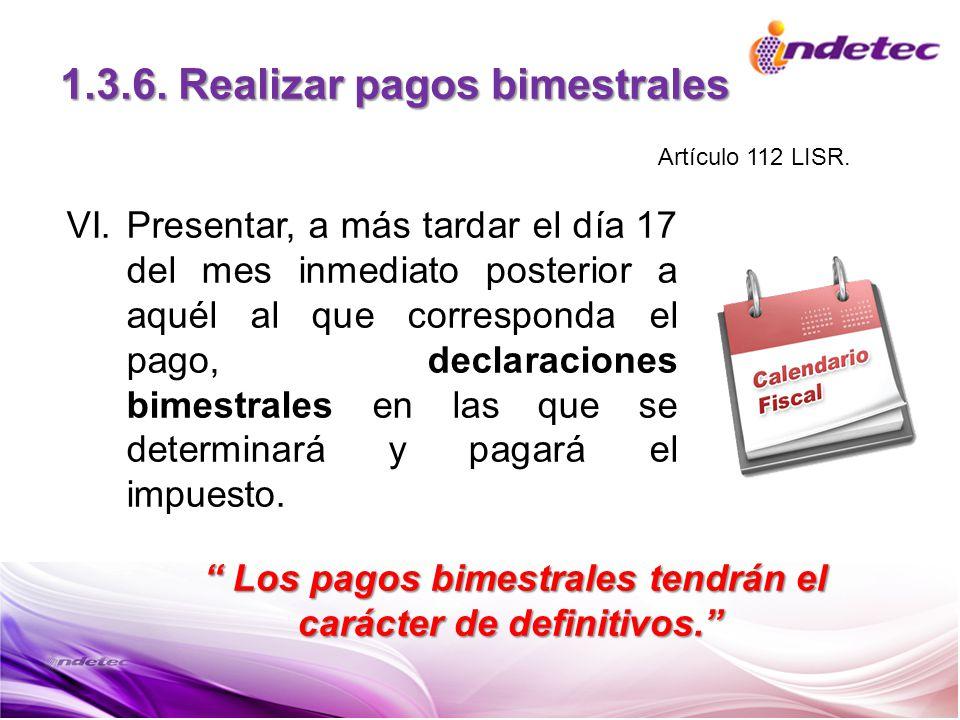 1.3.6. Realizar pagos bimestrales