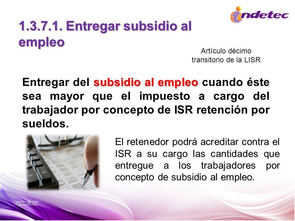 1.3.7.1. Entregar subsidio al empleo