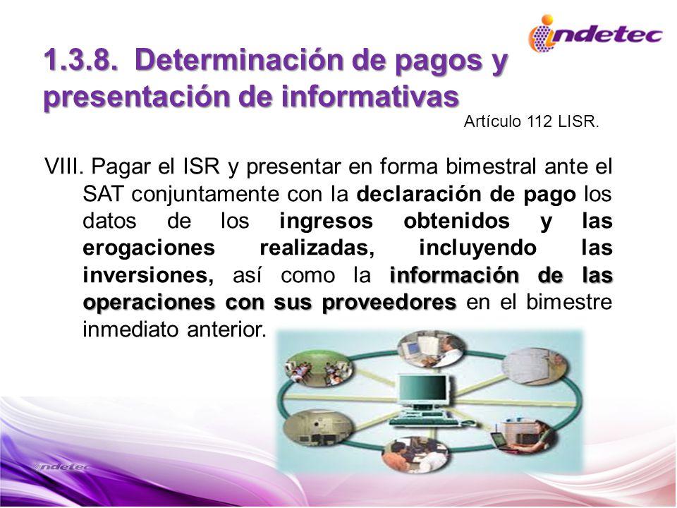 1.3.8. Determinación de pagos y presentación de informativas
