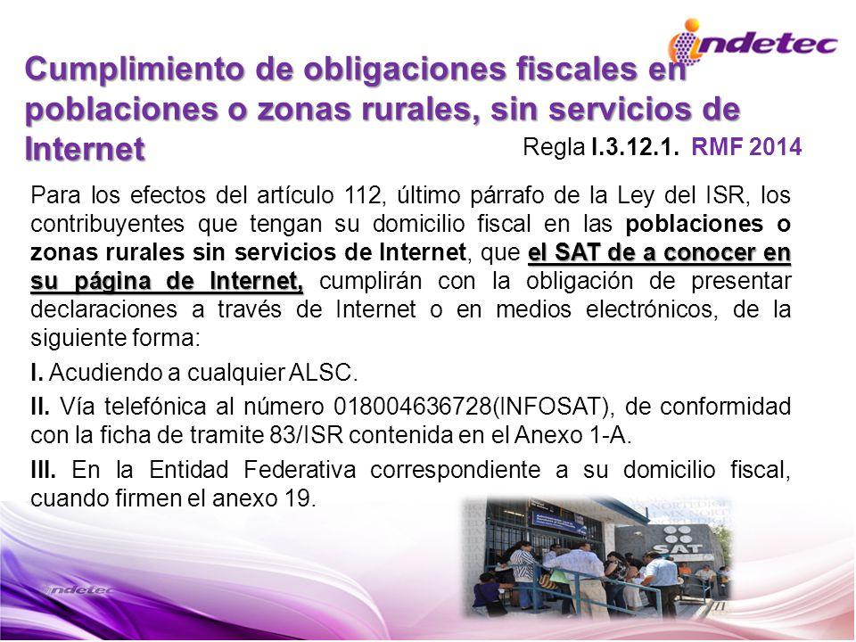 Cumplimiento de obligaciones fiscales en poblaciones o zonas rurales, sin servicios de Internet