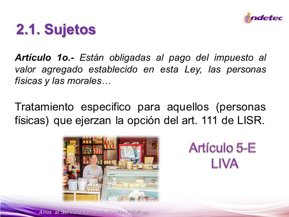 2.1. Sujetos Artículo 5-E LIVA