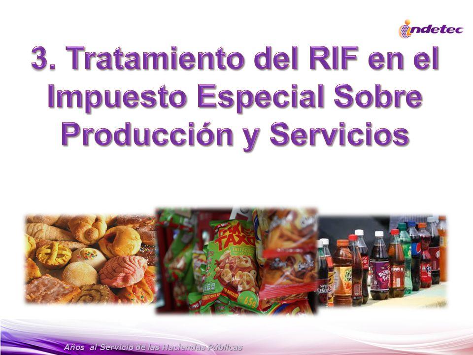 3. Tratamiento del RIF en el Impuesto Especial Sobre Producción y Servicios