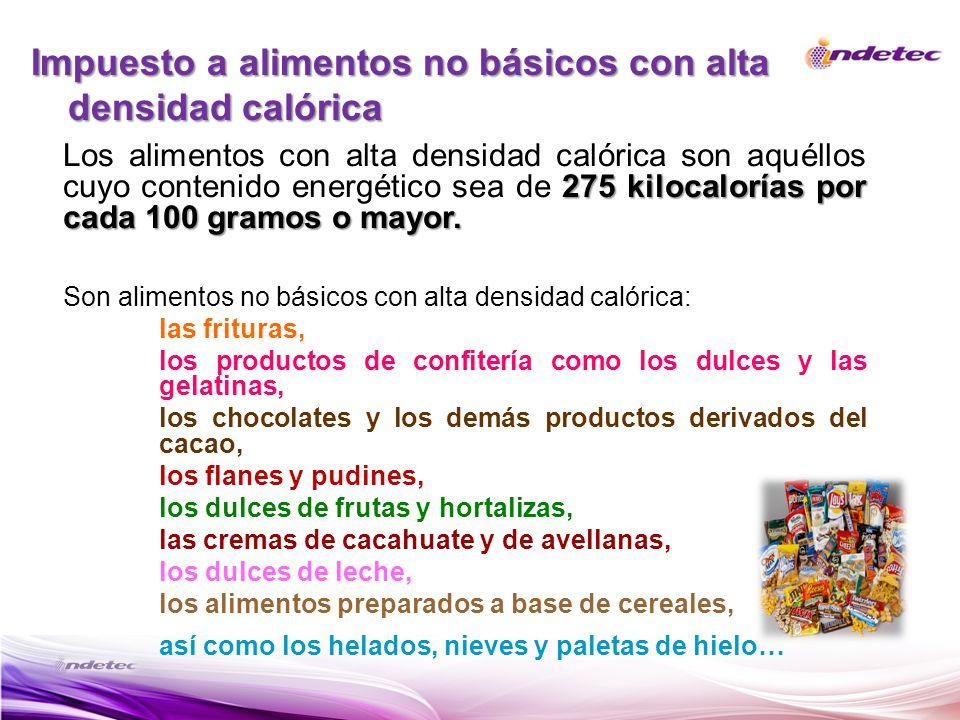Impuesto a alimentos no básicos con alta densidad calórica