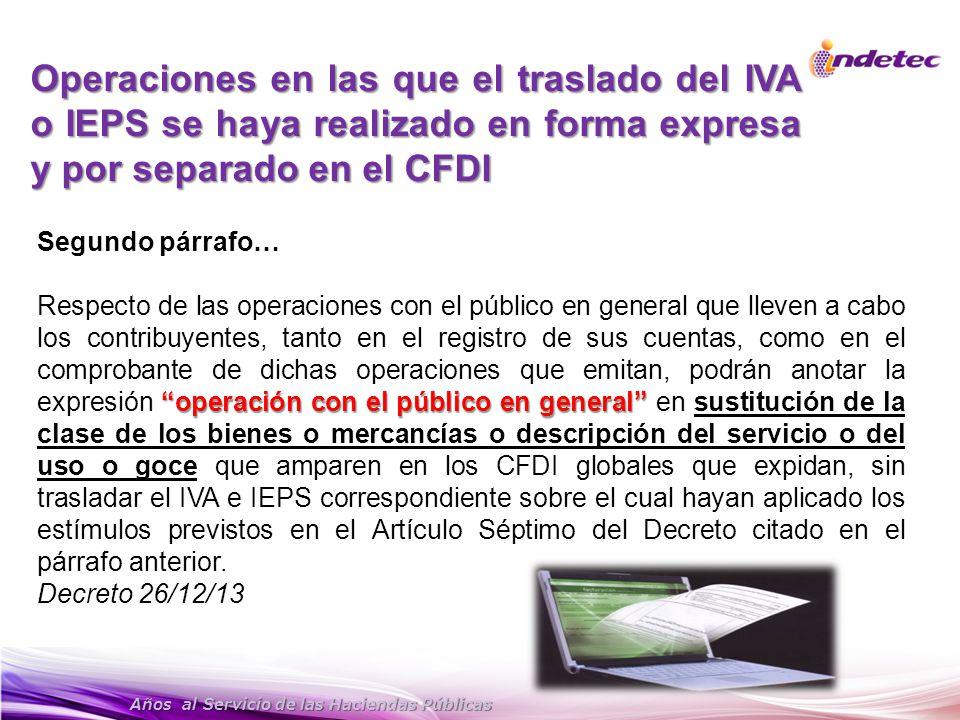 Operaciones en las que el traslado del IVA o IEPS se haya realizado en forma expresa y por separado en el CFDI