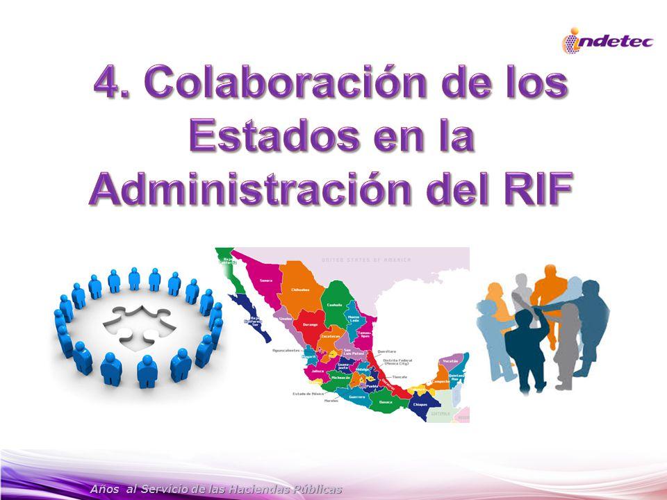 4. Colaboración de los Estados en la Administración del RIF