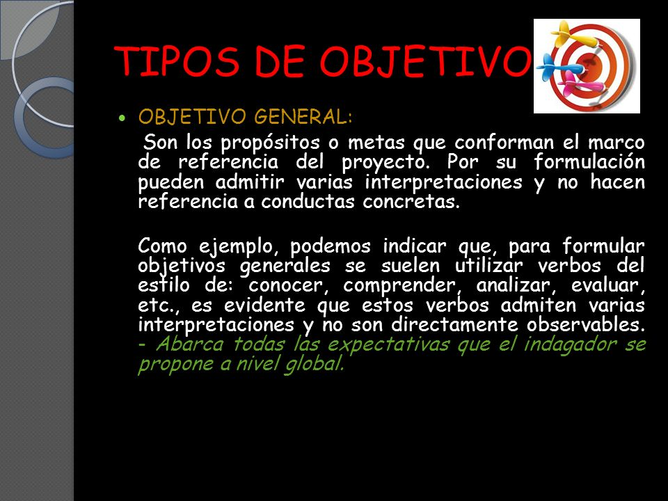TIPOS DE OBJETIVO OBJETIVO GENERAL: