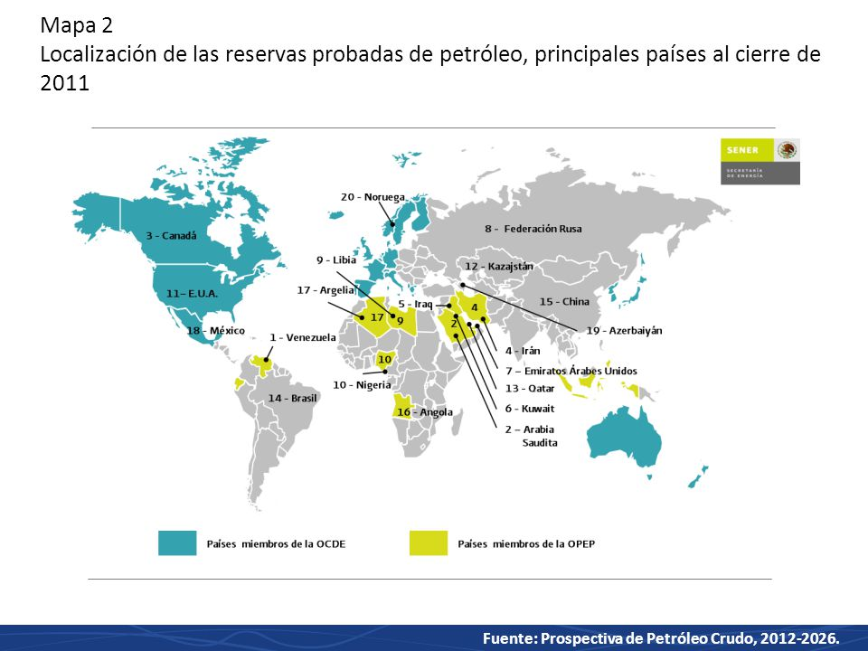 Mapa 2 Localización de las reservas probadas de petróleo, principales países al cierre de 2011