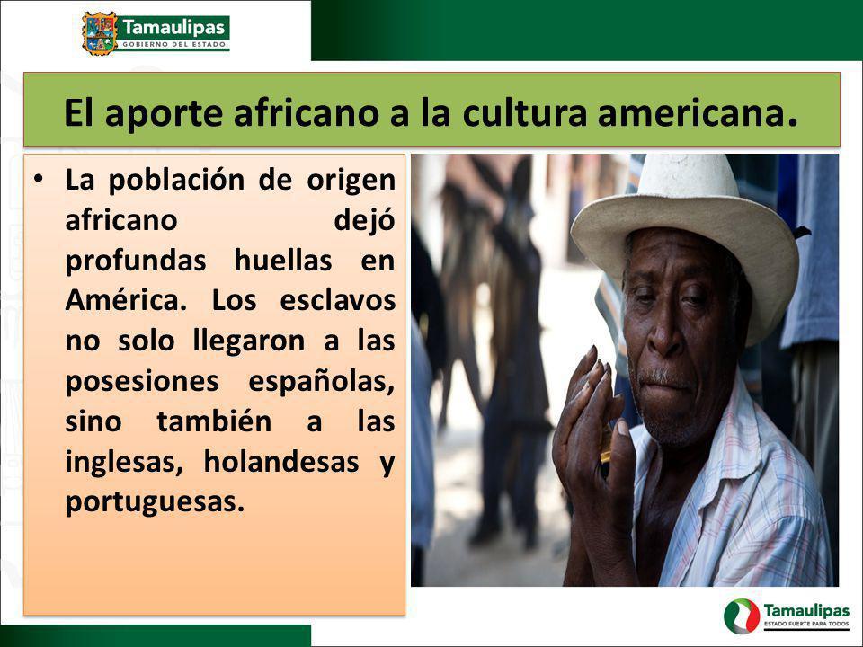 El aporte africano a la cultura americana.