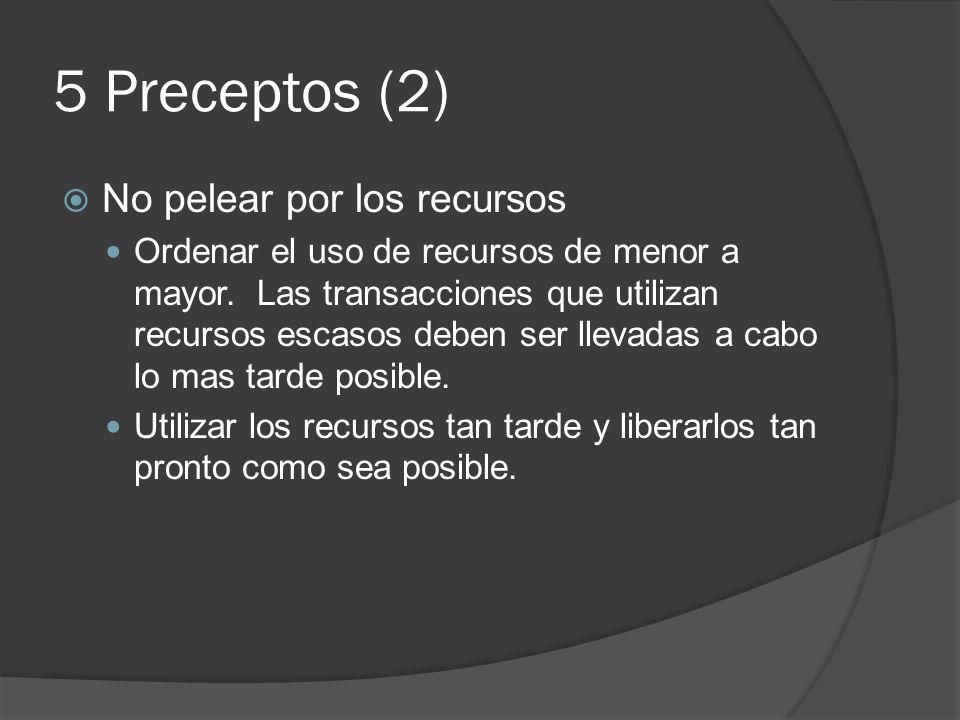 5 Preceptos (2) No pelear por los recursos