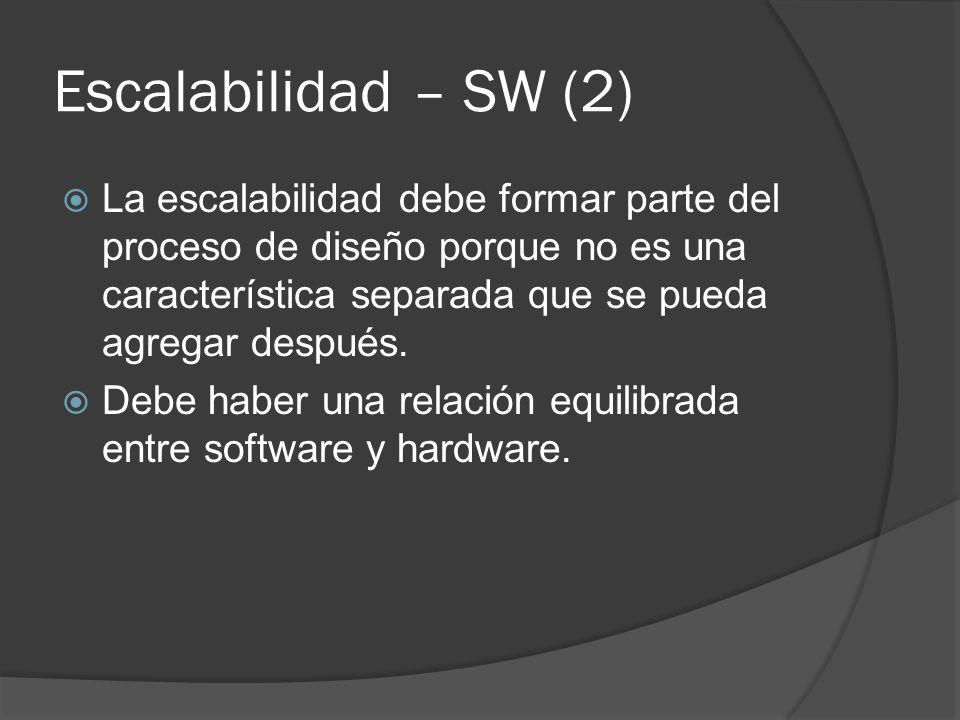 Escalabilidad – SW (2)