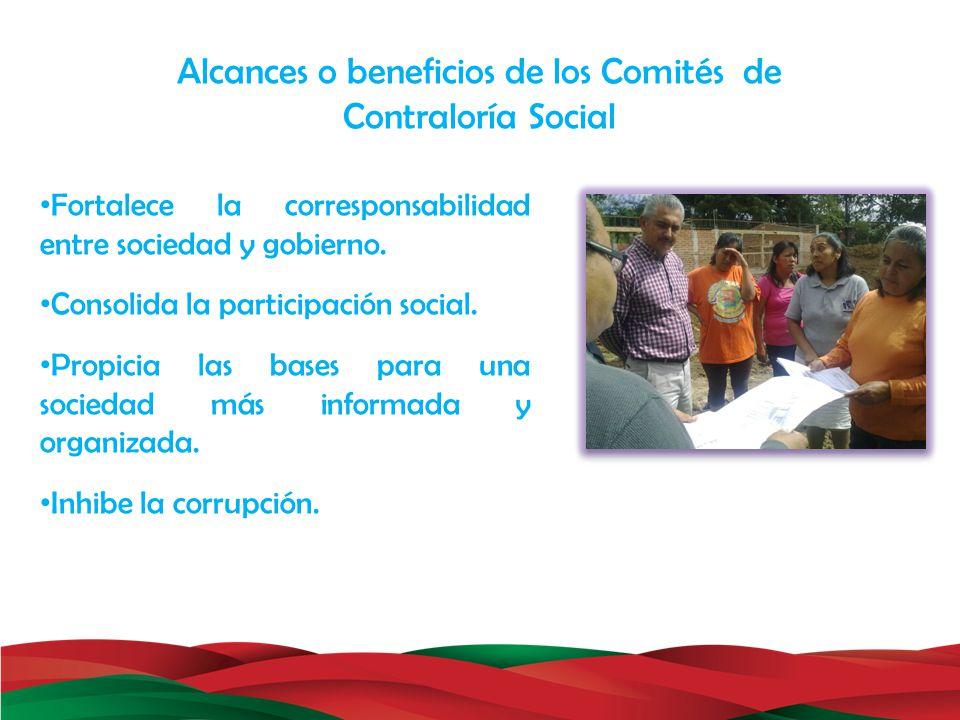 Alcances o beneficios de los Comités de Contraloría Social
