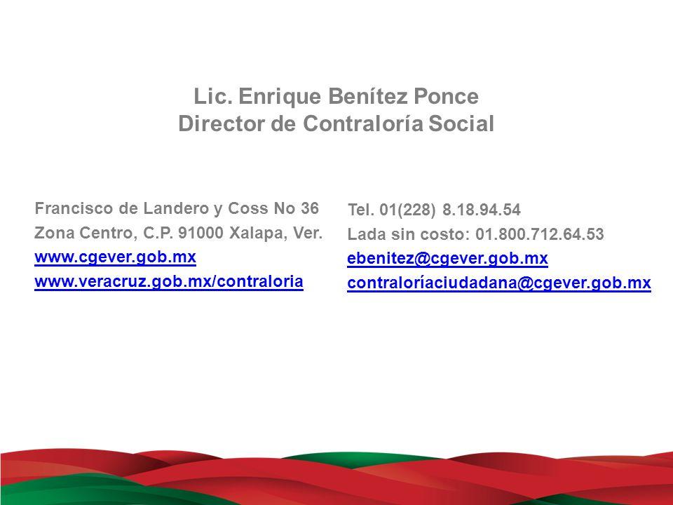 Lic. Enrique Benítez Ponce Director de Contraloría Social