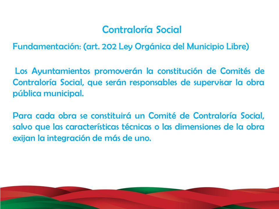 Fundamentación: (art. 202 Ley Orgánica del Municipio Libre)