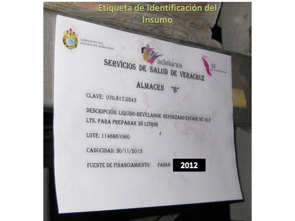 Etiqueta de Identificación del Insumo