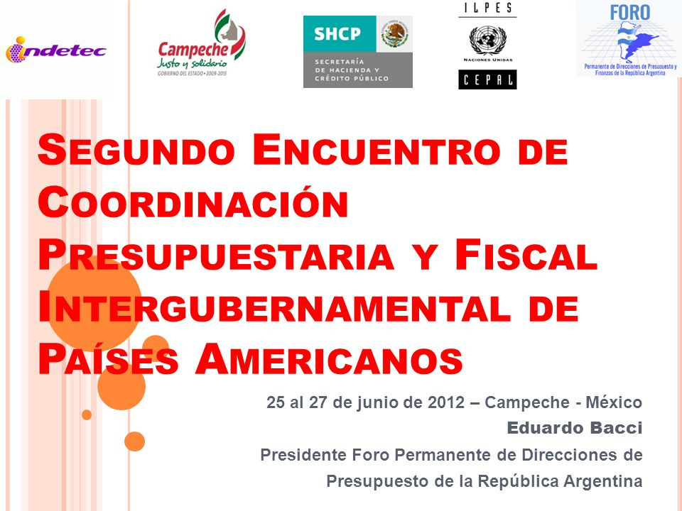 Segundo Encuentro de Coordinación Presupuestaria y Fiscal Intergubernamental de Países Americanos