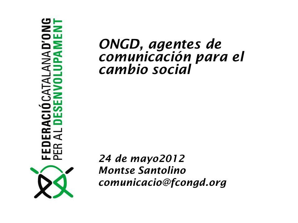 ONGD, agentes de comunicación para el cambio social