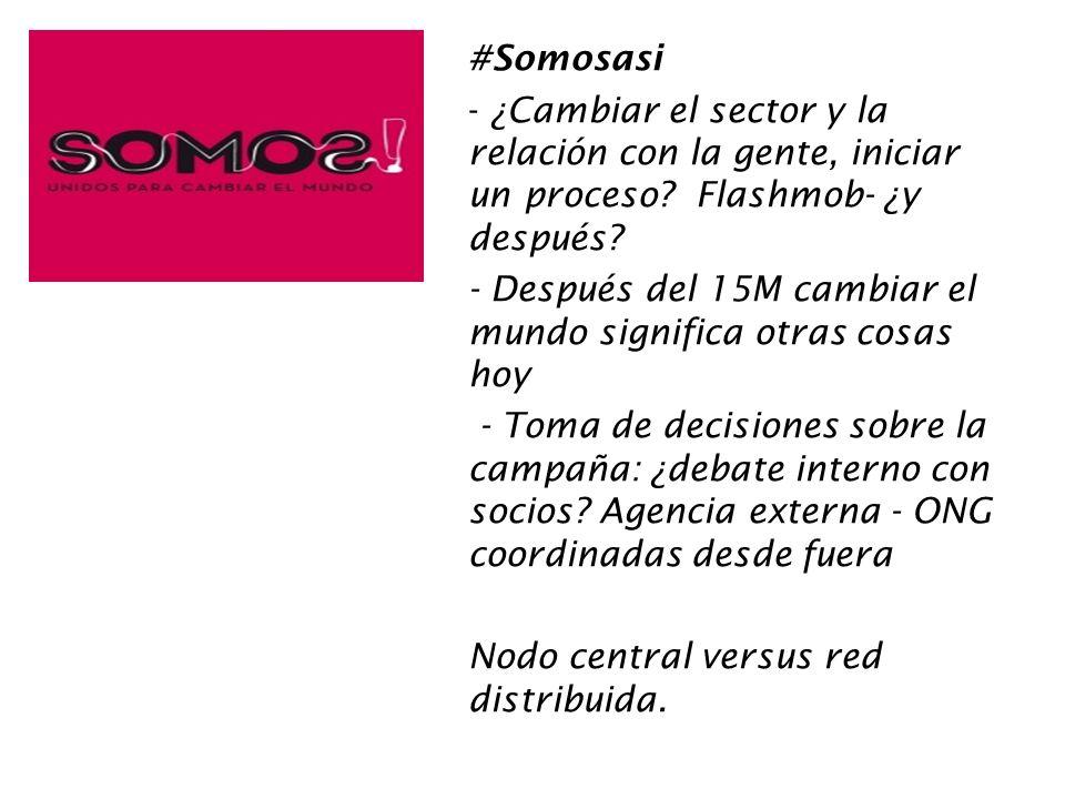 #Somosasi ¿Cambiar el sector y la relación con la gente, iniciar un proceso Flashmob- ¿y después