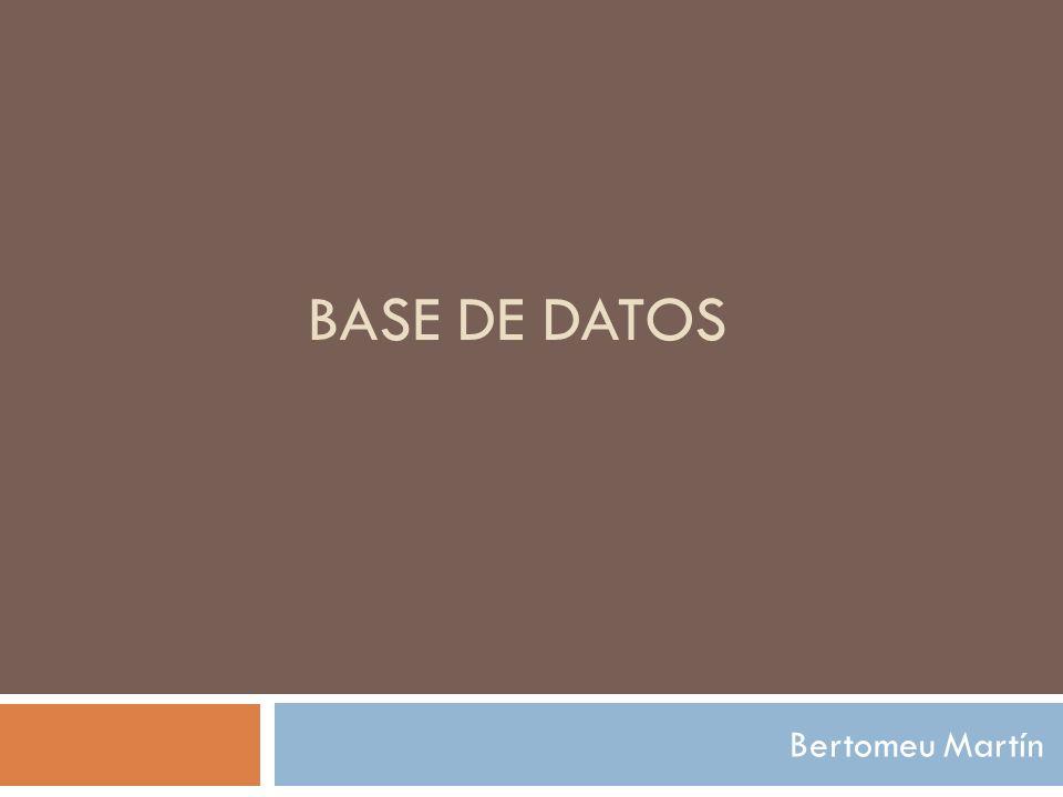 Base de datos Bertomeu Martín